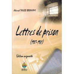 Lettres de prison (1957-1961) - Ahmed Taleb Ibrahimi - Dar El Oumma