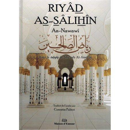 Riyâd As-Sâlihîn - Imam An-Nawawi - Maison d'Ennour