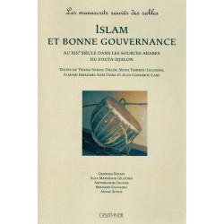 Islam et Bonne Gouvernance - Au XIXe Siècle dans les sources arabes du Fouta-Djalon - Geuthner
