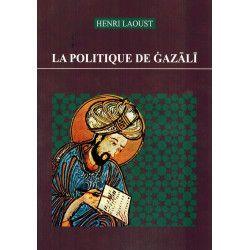 La Politique de Ghazâlî - Henri Laoust