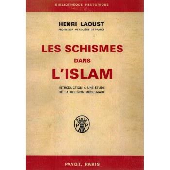 Les Schismes dans l'Islam - Introduction a une étude de la Religion Musulmane - Henri Laoust