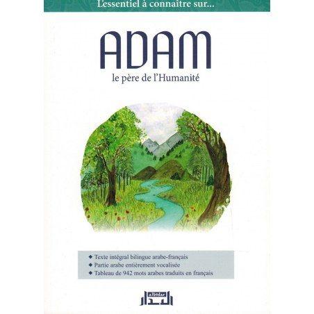 Adam, le Père de l'Humanité - Abû 'Asîm Al-Bachîr - Albidar