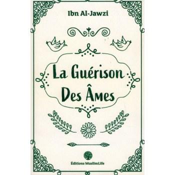 La Guérison des Âmes - Ibn Al-Jawzî - MuslimLife