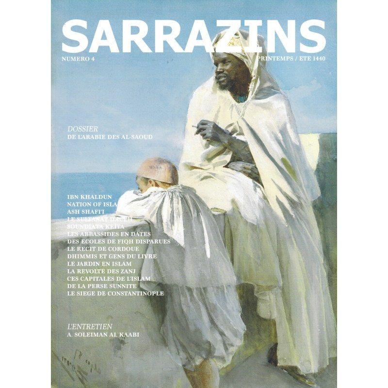 Sarrazins - Numéro 4 - Pintemps/Été 1440 - (Ibn Khaldoun, Soudiata Keita, Nation of Islam,Perse Sunnite, Al-Saoud, etc...)
