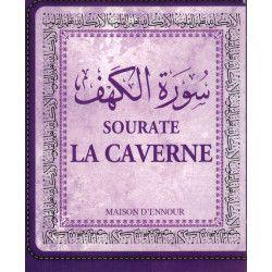 Sourate La Caverne (Al-Kahf) - Maison d'Ennour