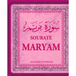 Sourate Maryam - Maison d'Ennour