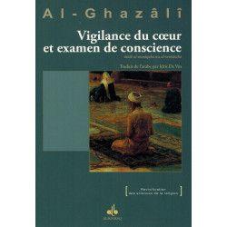 Vigilance du cœur et examen de conscience - Al-Ghazâlî