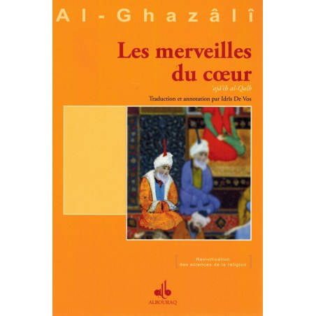Les merveilles du cœur - Al-Ghazâlî