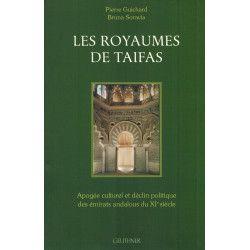 Les Royaumes de Taifas - Apogée culturel et déclin politique des émirats andalous du XIe siècle