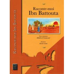 Raconte-moi Ibn Battouta - Mehdi de Graincourt & Mireille Goëttel