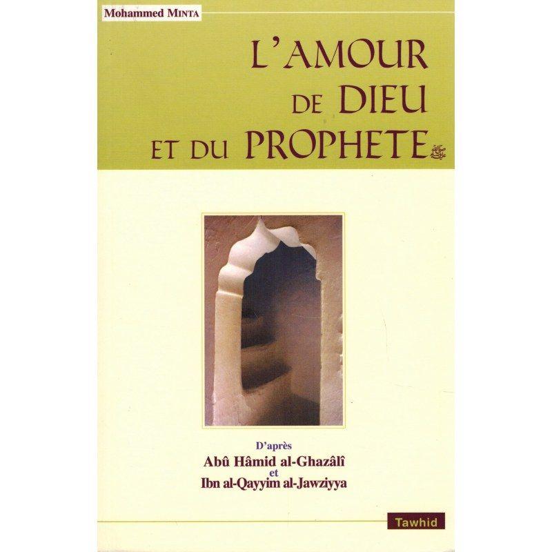 L'Amour de Dieu et du Prophète - Mohammed Minta - Tawhid