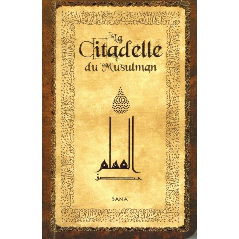 La Citadelle du Musulman (Hisnu Al-Muslim) - Beige (Poche) - Arabe, français & Phonétique - Sana