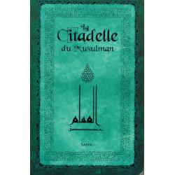 La Citadelle du Musulman (Hisnu Al-Muslim) - Vert (Poche) - Arabe, français & Phonétique - Sana