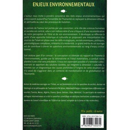 Enjeux Environnementaux - Une réflexion à partir des sources de l'Islam - Abdelmajid Najjar