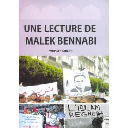 Une lecture de Malek Bennabi - Youssef Girard - Alem El Afkar