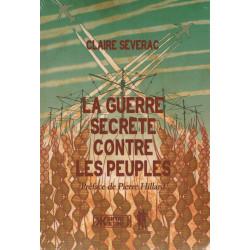 La Guerre secrète contre les Peuples - Claire Séverac - Kontre Kulture