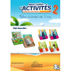 Mon Cahier d'Activités pour les tout-petits (Volume 2) - Dès 3 ans - Editions Portfolio
