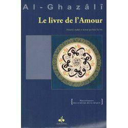 Le Livre de l'Amour - Imâm Abou Hamîd Al-Ghazâlî