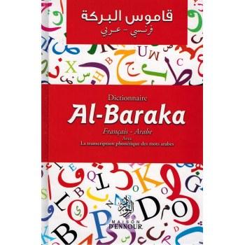 Dictionnaire Al-Baraka - Francais-Arabe avec la phonétique - Maison d'Ennour