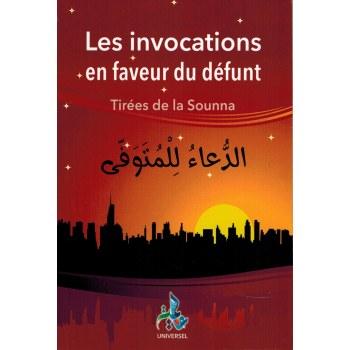 Les invocations en faveur du défunt - Tirées de la Sounna - Universel