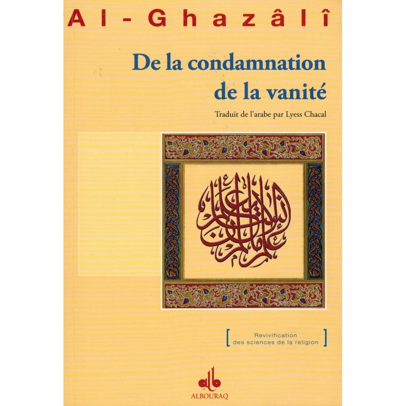 De la condamnation de la vanité - Abou Hamîd Al-Ghazâlî