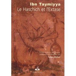 La Haschich et l'Extase - Ibn Taymiyya