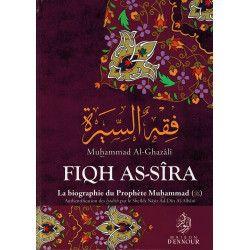 Fiqh As-Sîra - La Biographie du Prophète Muhammad - Muhammad Al-Ghazâlî - Maison d'Ennour