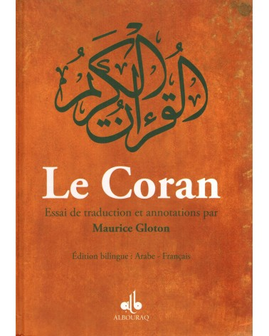 Le Coran (français-arabe) - Essai de traduction et annotations par Maurice Glouton
