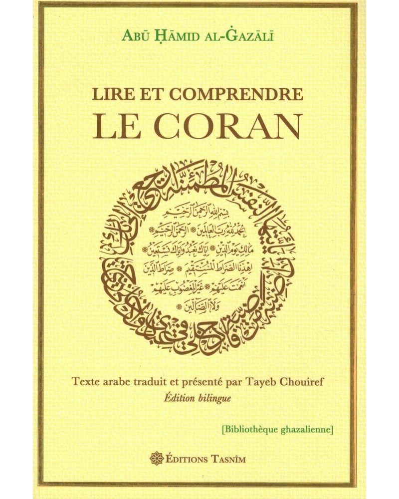 Lire et Apprendre Le Coran - Abû Hamîd Al-Ghazâlî - Editions Tasnîm