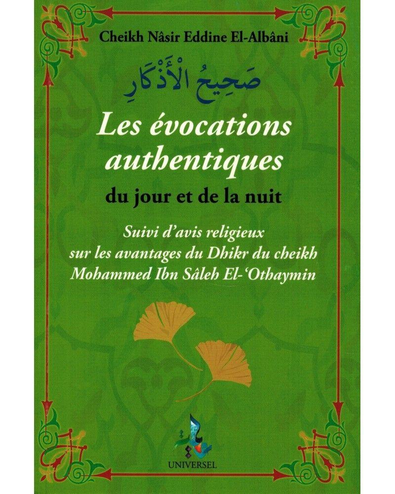 Les évocations authentiques du jour et de la nuit - Cheikh Al-Albânî - Universel