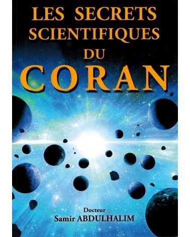 Les Secrets Scientifiques du Coran - Dr Samir AbdulHalim