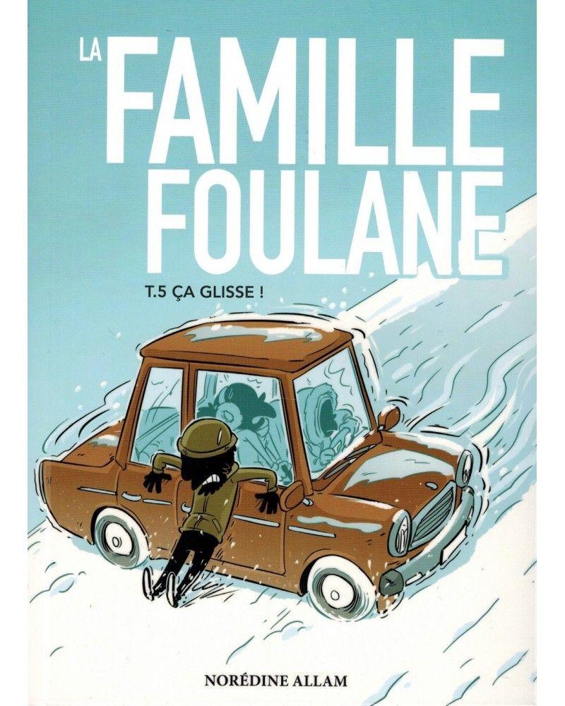 La Famille Foulane (Tome 5) - Ça Glisse - BDouin