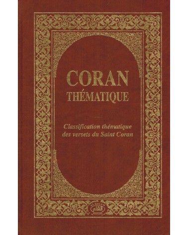 Coran Thématique - Classification thématique des versets du Saint Coran - Al Qalam