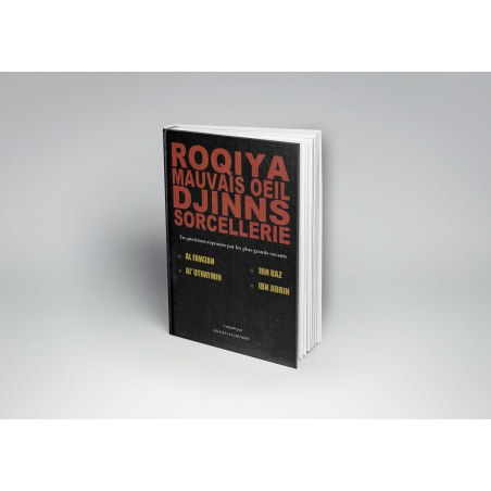 Roqiya mauvais oeil djinns sorcellerie - Dar al muslim