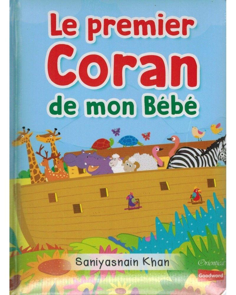 Le Premier Coran de Mon Bébé (2-4 ans) - Saniyasnain Khan - Orientica