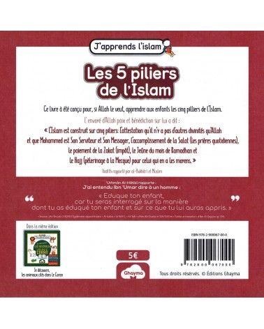 Les 5 Piliers de l'Islam - Collection J'apprends l'Islam - Ghayma