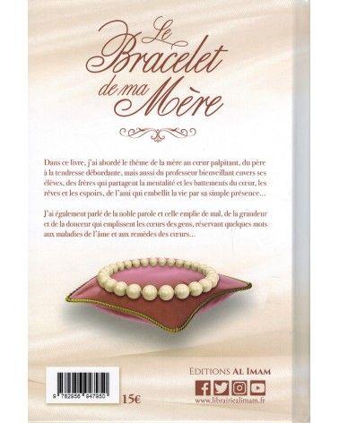 Le Bracelet de ma Mère - Alî Ibn Jâbir Al-Fayjî - Editions Al Imam