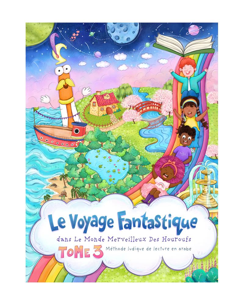 Le voyage Fantastique - Tome 3 - Monde Merveilleux des Houroufs